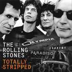 The Rolling Stones: Totally Stripped, CD