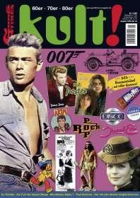 Zeitschriften: kult! 13 (by GoodTimes) 60er ° 70er ° 80er, Zeitschrift