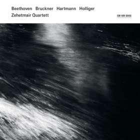 Zehetmair Quartett - Beethoven/Bruckner/Hartmann/Holliger, 2 CDs