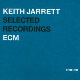 Keith Jarrett: Selected Recordings - :rarum Anthology, 2 CDs