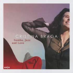 Cristina Braga: Samba, Jazz & Love, CD