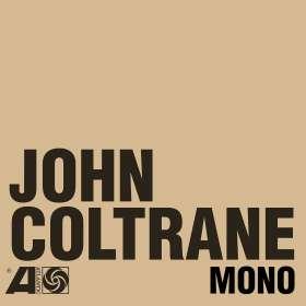 John Coltrane (1926-1967): The Atlantic Years In Mono, 6 CDs