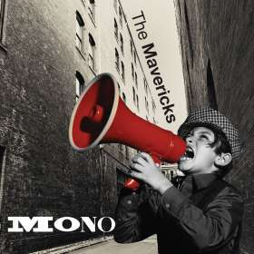 The Mavericks: Mono, CD