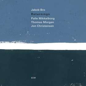 Jakob Bro (geb. 1978): Returnings, CD