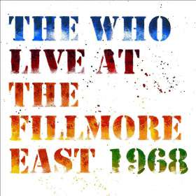 The Who: Live At The Fillmore East 1968, 2 CDs
