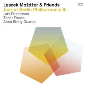 Leszek Możdżer (geb. 1971): Jazz At Berlin Philharmonic III, CD