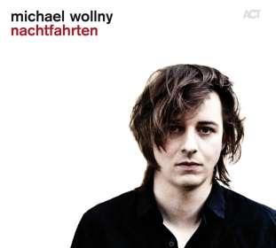 Michael Wollny (geb. 1978): Nachtfahrten, CD