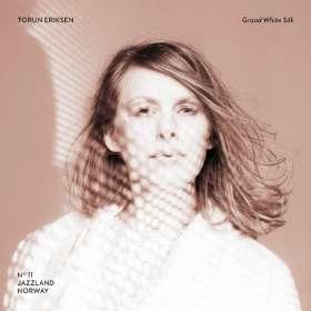 Torun Eriksen (geb. 1977): Grand White Silk, CD
