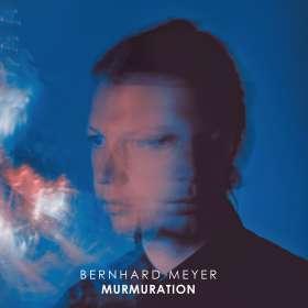 Bernhard Meyer: Murmuration, CD