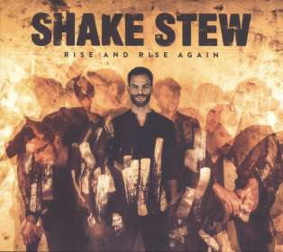 Shake Stew: Rise And Rise Again, CD
