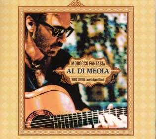 Al Di Meola (geb. 1954): Morocco Fantasia: Live 2009, CD