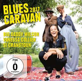 Big Daddy Wilson, Vanessa Collier & Si Cranstoun: Blues Caravan 2017, CD