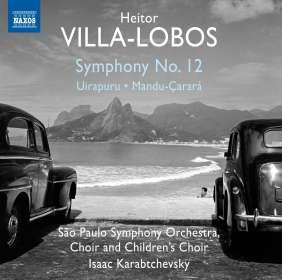 Heitor Villa-Lobos (1887-1959): Symphonie Nr.12, CD