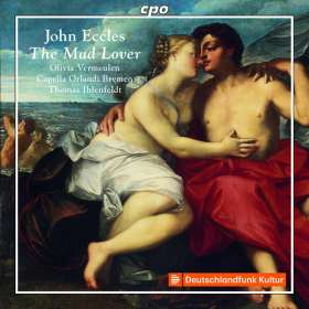 "John Eccles (1668-1735): Music for the Theatre ""The Mad Lover or Acis and Galatea"", CD"