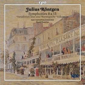 Julius Röntgen (1855-1932): Symphonien Nr.8 & 15, CD