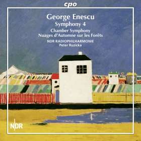 George Enescu (1881-1955): Symphonie Nr.4 e-moll, CD