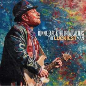 Ronnie Earl: The Luckiest Man, CD