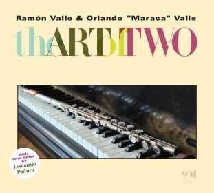 Ramon Valle & Orlando Maraca Valle: The Art Of Two, CD