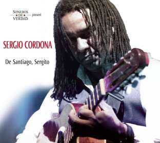 Soneros De Verdad & Sergio Cardena: Present Sergio Cardena: De Santiago, Sergito, CD