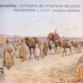 Felicien Cesar David (1810-1876): Le Desert für Sprecher, Tenor, Chor & Orchester, 2 CDs