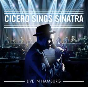 Roger Cicero: Cicero Sings Sinatra - Live in Hamburg, CD
