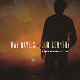 Ray Davies: Our Country: Americana Act 2, 2 LPs