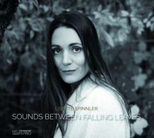Lisette Spinnler: Sounds Between Falling Leaves, CD
