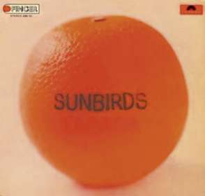 Sunbirds: Zagara (+ 1 Bonus Track), CD