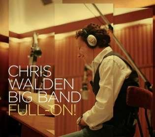 Chris Walden (geb. 1966): Full-On, CD