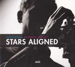 Martti Vesala: Stars Aligned, CD