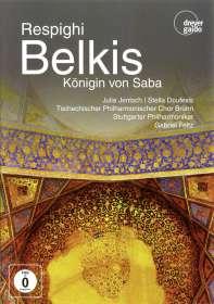 Ottorino Respighi (1879-1936): Belkis, Königin von Saba, DVD
