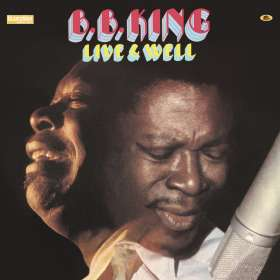 B. B. King: Live And Well (180g), LP