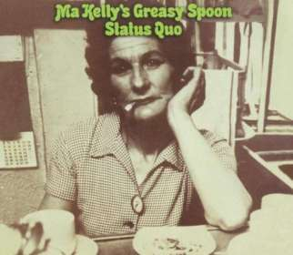Status Quo: Ma Kelly's Greasy Spoon (180g), LP