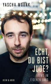 Yascha Mounk: Echt, du bist Jude?, Buch