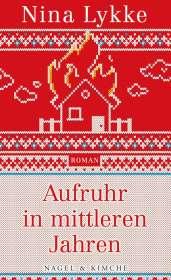 Nina Lykke: Aufruhr in mittleren Jahren, Buch