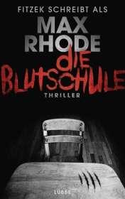 Max Rhode: Die Blutschule, Buch
