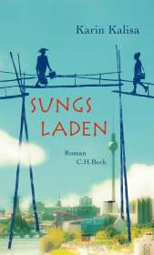 Karin Kalisa: Sungs Laden, Buch