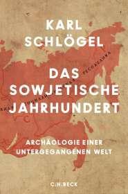 Karl Schlögel: Das sowjetische Jahrhundert, Buch