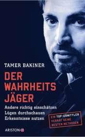 Tamer Bakiner: Der Wahrheitsjäger, Buch