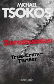 Michael Tsokos: Zerschunden, Buch