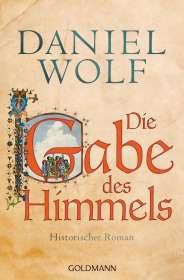 Daniel Wolf: Die Gabe des Himmels, Buch