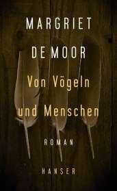 Margriet de Moor: Von Vögeln und Menschen, Buch