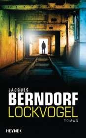 Jacques Berndorf: Lockvogel, Buch