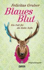 Felicitas Gruber: Blaues Blut, Buch