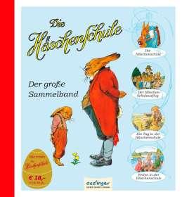 Albert Sixtus: Die Häschenschule: Die Häschenschule - Der große Sammelband, Buch
