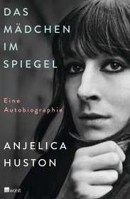 Anjelica Huston: Das Mädchen im Spiegel, Buch