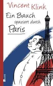Vincent Klink: Ein Bauch spaziert durch Paris, Buch