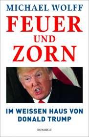 Michael Wolff: Feuer und Zorn, Buch
