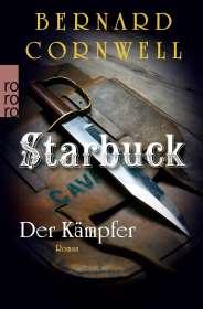 Bernard Cornwell: Starbuck. Der Kämpfer, Buch