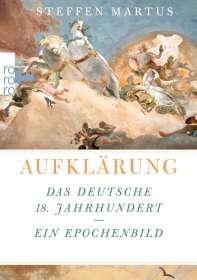 Steffen Martus: Aufklärung, Buch